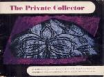 'The Private Collector'